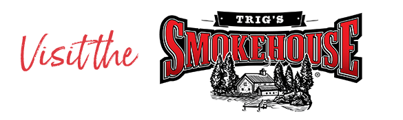 Click here to order online from our Trig's Smokehouse to ship anywhere in the United States.